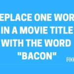 10 Movies Made Better with Bacon