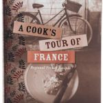A Cook's Tour of France by Gabriel Gaté