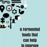 6 Fermented foods that can help to improve gut health