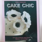 Cake Chic by Peggy Porschen (Quadrille Publishers, R275)