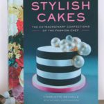Stylish Cakes by Charlotte Neuville and Michael Coffindaffer