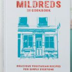 Mildreds: The Cookbook by Mitchell Beazley (Octopus Publishing Group LTD, R465)