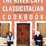 The River Cafe Classic Italian Cookbook (Penguin, R654)