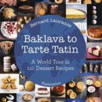 Baklava to Tarte Tatin (Flammarion, S.A., R763)