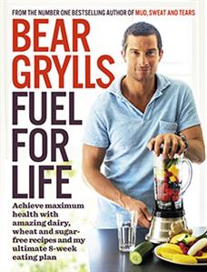 Bear Grylls – Fuel For Life