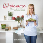Win 1 of 4 copies of Wholesome (R230) by Sarah Graham (published by Penguin Random House, South Africa)