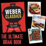 Celebrate Spring with the ultimate braai cookbook