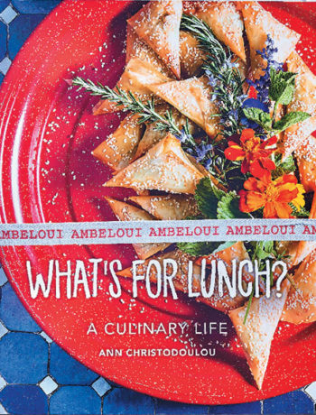 What's for Lunch? A Culinary Life by Ann Christodoulou