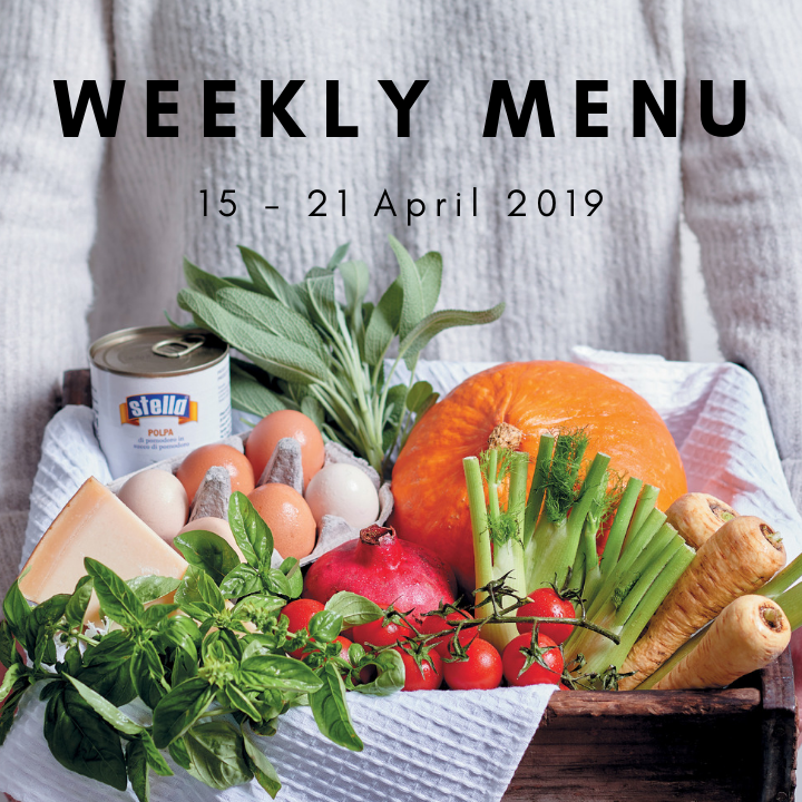 Weekly menu 15 - 21 April 2019
